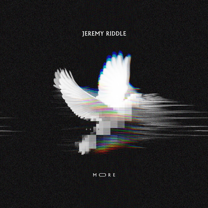 Jeremy Riddle - More