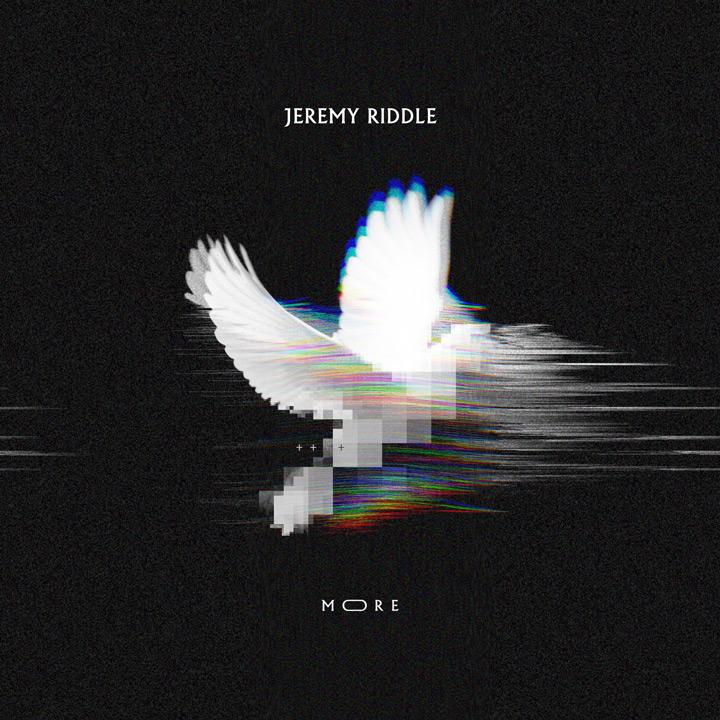 Jeremy Riddle - More